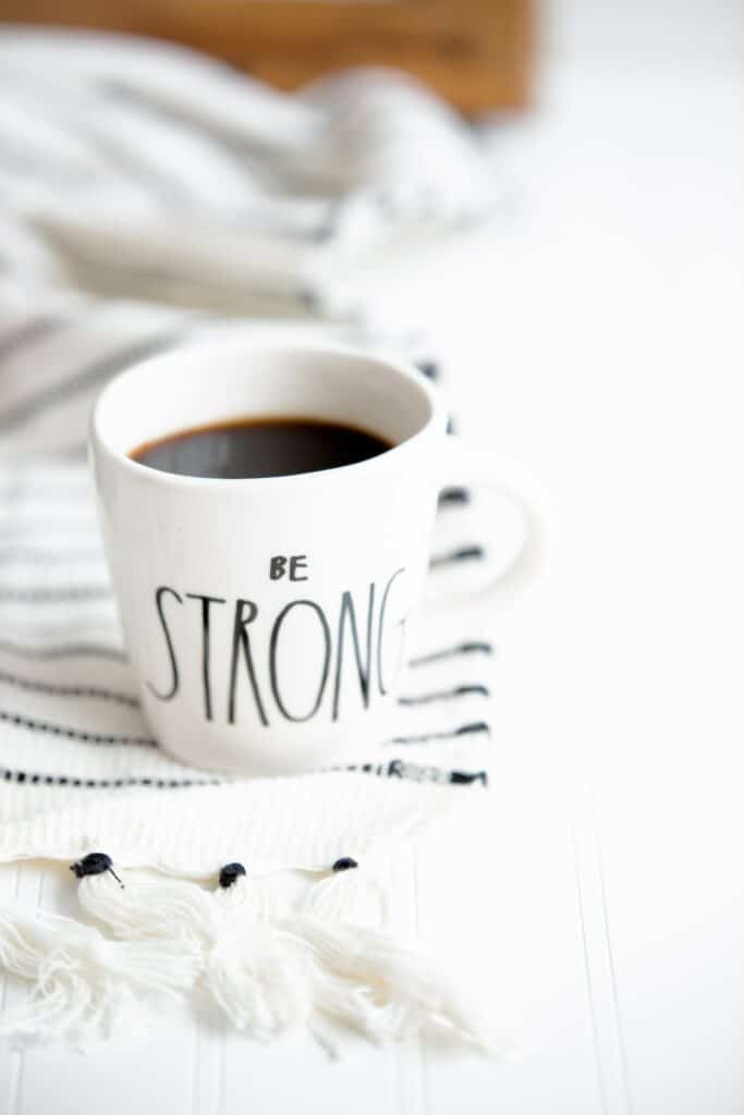 be strong cup